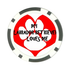 My Lab Loves Me Poker Chip Card Guard (10 pack)