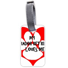 My Lab Loves Me Luggage Tags (Two Sides)