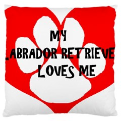 My Lab Loves Me Large Cushion Case (One Side)
