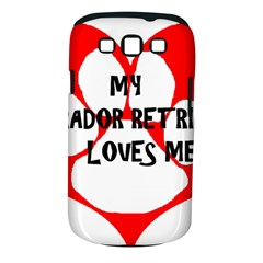 My Lab Loves Me Samsung Galaxy S III Classic Hardshell Case (PC+Silicone)