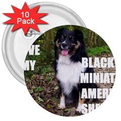 Mini Australian Shepherd Black Tri Love W Pic 3  Buttons (10 pack)