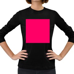 Super Bright Fluorescent Pink Neon Women s Long Sleeve Dark T-Shirts