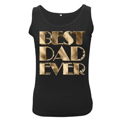 Best Dad Ever Gold Look Elegant Typography Women s Black Tank Top