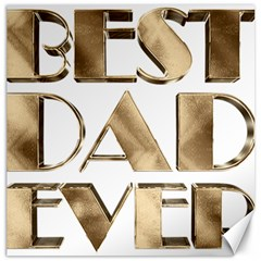 Best Dad Ever Gold Look Elegant Typography Canvas 16  x 16