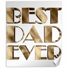Best Dad Ever Gold Look Elegant Typography Canvas 20  x 24