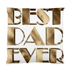 Best Dad Ever Gold Look Elegant Typography Standard Cushion Case (Two Sides)