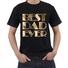 Best Dad Ever Gold Look Elegant Typography Men s T-Shirt (Black)