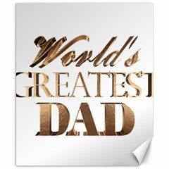 World s Greatest Dad Gold Look Text Elegant Typography Canvas 8  x 10