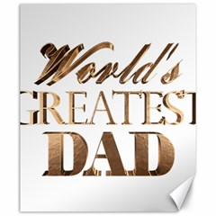 World s Greatest Dad Gold Look Text Elegant Typography Canvas 20  x 24
