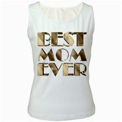Best Mom Ever Gold Look Elegant Typography Women s White Tank Top