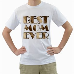 Best Mom Ever Gold Look Elegant Typography Men s T-Shirt (White) (Two Sided)