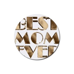 Best Mom Ever Gold Look Elegant Typography Rubber Round Coaster (4 pack)