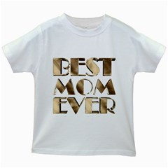 Best Mom Ever Gold Look Elegant Typography Kids White T-Shirts