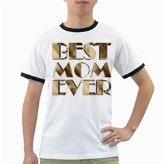 Best Mom Ever Gold Look Elegant Typography Ringer T-Shirts