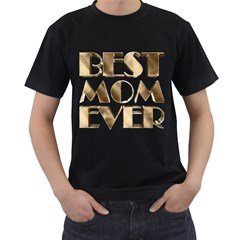 Best Mom Ever Gold Look Elegant Typography Men s T-Shirt (Black) (Two Sided)