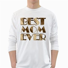 Best Mom Ever Gold Look Elegant Typography White Long Sleeve T-Shirts