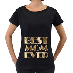 Best Mom Ever Gold Look Elegant Typography Women s Loose-Fit T-Shirt (Black)