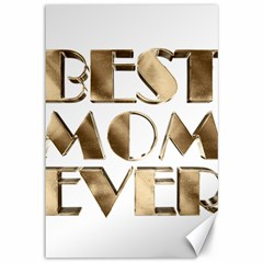 Best Mom Ever Gold Look Elegant Typography Canvas 12  x 18