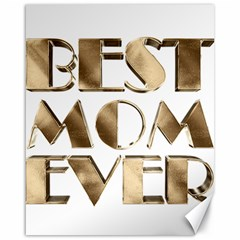 Best Mom Ever Gold Look Elegant Typography Canvas 16  x 20