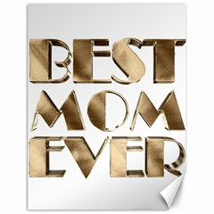 Best Mom Ever Gold Look Elegant Typography Canvas 18  x 24