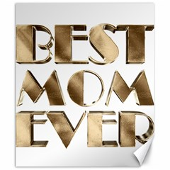 Best Mom Ever Gold Look Elegant Typography Canvas 20  x 24