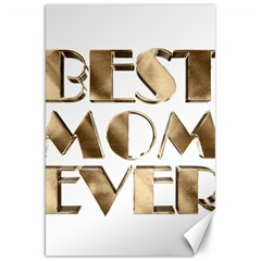 Best Mom Ever Gold Look Elegant Typography Canvas 20  x 30