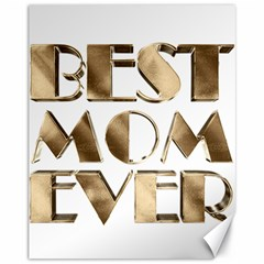 Best Mom Ever Gold Look Elegant Typography Canvas 11  x 14