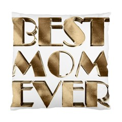 Best Mom Ever Gold Look Elegant Typography Standard Cushion Case (One Side)