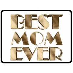 Best Mom Ever Gold Look Elegant Typography Double Sided Fleece Blanket (Large)