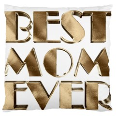 Best Mom Ever Gold Look Elegant Typography Large Flano Cushion Case (Two Sides)