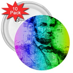 Abraham Lincoln Portrait Rainbow Colors Typography 3  Buttons (10 pack)