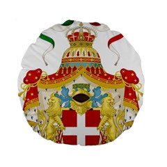 Coat of Arms of The Kingdom of Italy Standard 15  Premium Flano Round Cushions