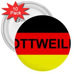 Rottweiler Name On Flag 3  Buttons (10 pack)