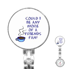 Could I Be Any More of a Friends Fan? Design Stainless Steel Nurses Watch