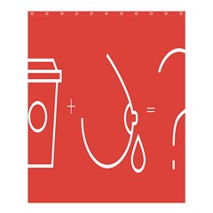 Caffeine And Breastfeeding Coffee Nursing Red Sign Shower Curtain 60  X 72  (medium)