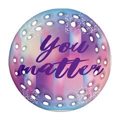 You Matter Purple Blue Triangle Vintage Waves Behance Feelings Beauty Round Filigree Ornament (two Sides)