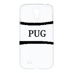 Pug Dog Bone Samsung Galaxy S4 I9500/I9505 Hardshell Case