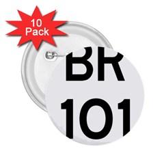 Brazil BR-101 Transcoastal Highway  2.25  Buttons (10 pack)