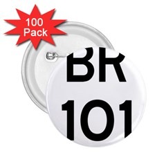 Brazil BR-101 Transcoastal Highway  2.25  Buttons (100 pack)