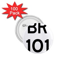 Brazil BR-101 Transcoastal Highway  1.75  Buttons (100 pack)