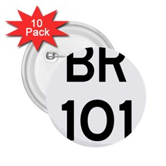 Brazil BR-101 Transcoastal Highway  2.25  Buttons (10 pack)