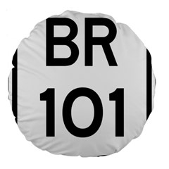 Brazil BR-101 Transcoastal Highway  Large 18  Premium Flano Round Cushions