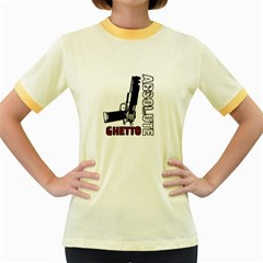 Absolute ghetto Women s Fitted Ringer T-Shirts
