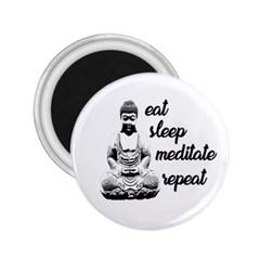 Eat, sleep, meditate, repeat  2.25  Magnets