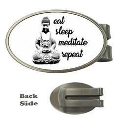 Eat, sleep, meditate, repeat  Money Clips (Oval)