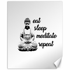 Eat, sleep, meditate, repeat  Canvas 11  x 14