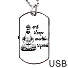 Eat, sleep, meditate, repeat  Dog Tag USB Flash (Two Sides)
