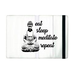 Eat, Sleep, Meditate, Repeat  Ipad Mini 2 Flip Cases