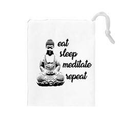 Eat, sleep, meditate, repeat  Drawstring Pouches (Large)