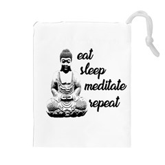 Eat, sleep, meditate, repeat  Drawstring Pouches (Extra Large)